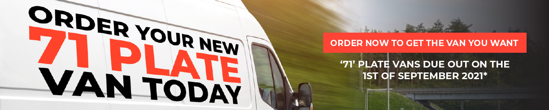 Order Your New 71 Plate Van Today